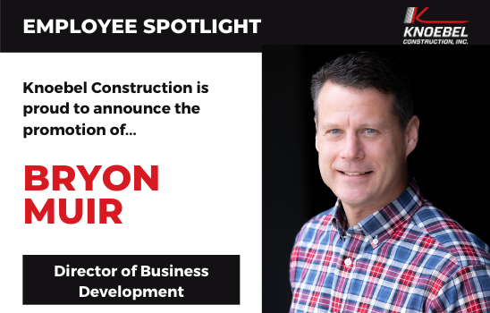 Knoebel Construction promotes Bryon Muir to Director of Business Development